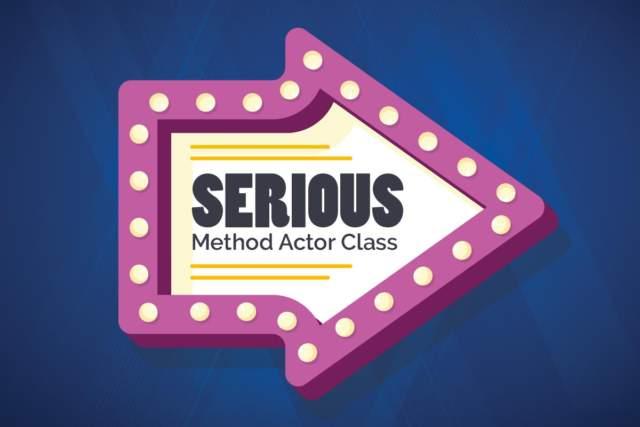 Serious Method Actor Class
