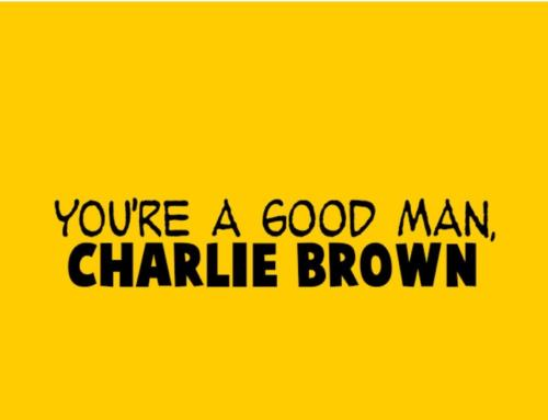 You're A Good Man Charlie Brown – January 2020